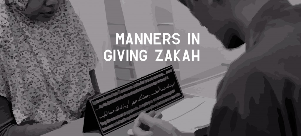 MANNERS IN GIVING ZAKAH